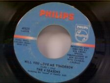 "FOUR SEASONS ""WILL YOU LOVE ME TOMORROW / AROUND AND AROUND"" 45"