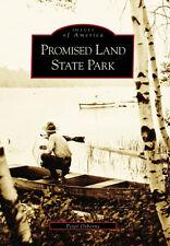 Promised Land State Park [Images of America] [PA] [Arcadia Publishing]