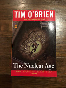 The Nuclear Age - by Tim O'Brien (Paperback)