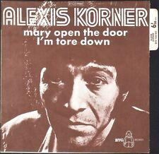 ALEXIS KORNER MARY OPEN THE DOOR RARE 45T SP BIEM BYG RECORDS 129.002 NEUF MINT
