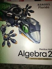 Prentice Hall Honors Gold Series Florida Algebra 2 by Kennedy and Charles Hall