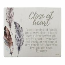 Close At Heart Verse Plaque Sign Gift Idea SPT053