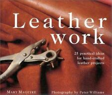 Leatherwork: 25 Practical Ideas for Hand-Crafted Leather Projects (New Crafts),