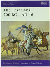THE THRACIANS 700 BC - AD 46. Webber Christopher. 2001