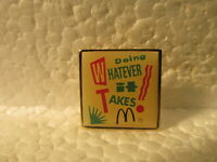 McDonald's Vintage Doing Whatever It Takes Collectible Pin pin3480
