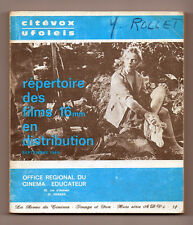 Répertoire des Films 16 mm en Distribution.  UFOLEIS Citévox - 1969