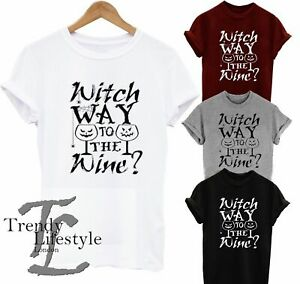 HALLOWEEN WITCH WAY TO WINE GHOST FUNNY SCARY TRENDY WOMENS KIDS UNISEX T-SHIRT