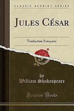 Jules Cesar: Traduction Francaise (Classic Reprint) (Paperback or Softback)