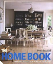 The Home Book: Creating a Beautiful Home of Your Own (House Beautiful) By House
