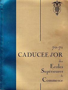 CADUCEE D'OR 70-71 DES ECOLES SUPERIEURES DE COMMERCE