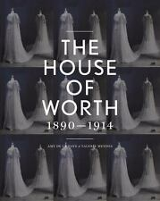 The House of Worth: Portrait of an Archive 1890-1914, De La Haye, Amy, Mendes, V