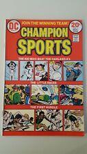 Champion Sports #1 (Oct-Nov 1973, DC). Est FN+ or better.