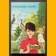 RACONTE-MOI… Yvonne Lafaye Pierre Charton 1975