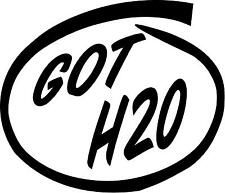 Got H2o Swim Decal Sticker Boston Whaler Chaparral Wellcraft Grady white 2 for 1