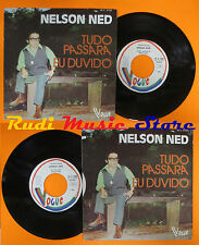 LP 45 7'' NELSON NED Tudo passara Eu duvido 1973 france VOGUE 45.C4198 cd mc dvd