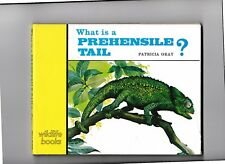 What is a PREHENSILE TAIL?---PATRICIA GRAY---HC/DJ---DERRICK BOWN---1973