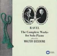 Walter Gieseking - Ravel: The Complete Works Für Neue CD