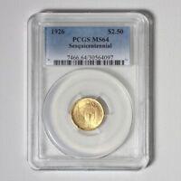 1926 Sesquicentennial Gold $2.5 PCGS MS64 ***Rev Tye's Coin Stache*** #4097600