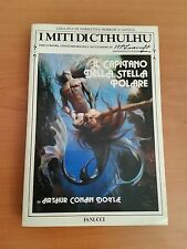 A. Conan Doyle, 'Il Capitano della Stella Polare - I Miti di Cthulhu' (Fanucci)