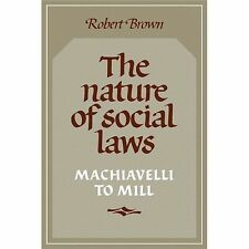 The Nature of Social Laws: Machiavelli to Mill (Cambridge Paperback Library)