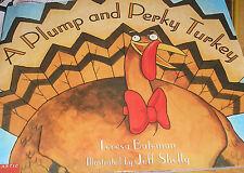 A Plump and Perky Turkey (Brand New Paperback) Teresa Bateman