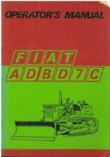 FIAT CRAWLER TRACTOR AD7C & BD7C OPERATORS MANUAL - AD7 C, BD7 C