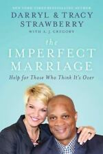The Imperfect Marriage: Help for Those Who Think It's Over-ExLibrary