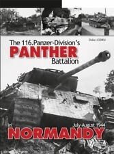 The 116th Panzer Division's Panther Battalion by Histoire & Collections