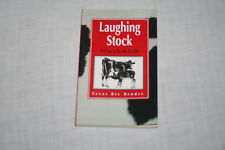 Laughing Stock : A Cow's Guide to Life by Texas Bix Bender (1994, Paperback, ...
