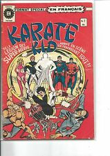 HERITAGE L'EQUIPE KARATE KID EN FRANCAIS FRENCH COMICS # 1 A 16