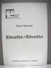 RITRATTO RITRATTAi Mario Maiorino Catalogo della mostra Cava dei Tirreni 1989 di