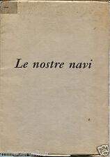 """MINISTERO DIFESA, MARINA MILITARE, """"LE NOSTRE NAVI"""", 1960, OLTRE 40 IMMAGINI   m"""