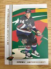 2000-01 BAP Montreal Olympic Stadium Show Gold #121 Darby Hendrickson 02/10