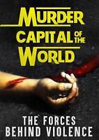 Murder Capital of the World - A DRUG WAR Documentary DVD