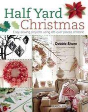 Half Yard Christmas - Debbie Shore