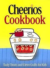 Cheerios Cookbook: Tasty Treats and Clever Crafts for Kids (Betty Crocker Cookin