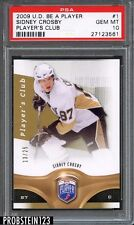 2009 UD Be a Player Players Club Hockey #1 Sidney Crosby 13/25 PSA 10 GEM MINT