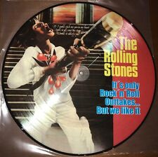 ROLLING STONES It's Only Rock N Roll Outtakes... VINYL LP PICTURE DISC EU IMPORT