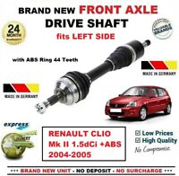 FOR RENAULT CLIO II 1.5dCi +ABS 2004-2005 BRAND NEW FRONT AXLE LEFT DRIVESHAFT