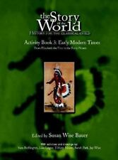 Activity Book, Vol 3 Three: Early Modern Times, Story of the World Paperback