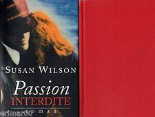 Passion interdite / Susan WILSON // Romanesque // Sensible // Joie // Douleur