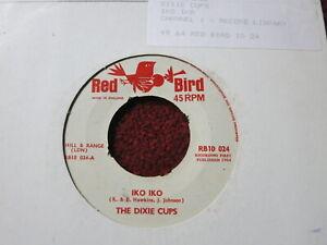 "THE DIXIE CUPS - IKO IKO - 7"" RARE 1964 UK SINGLE RED BIRD RB10 024 EX"