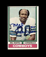 Mel Renfro Hand Signed 1974 Topps Dallas Cowboys Autograph
