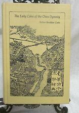 The Early Coins of the Chou Dynasty by Coole, Arthur B.