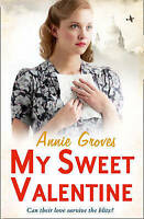 My Sweet Valentine by Groves, Annie (Paperback book, 2012)