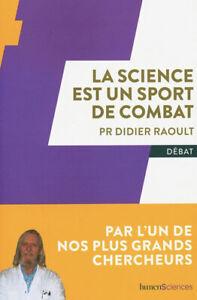 La Science Est Un Sport De Combat - D. Raoult  - Neuf