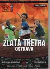 2016 Zlatá Tretra Golden Spike Ostrava Programme: IAAF: Athletics/Track & Field
