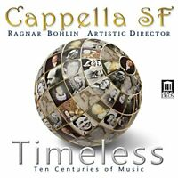 Cappella SF - Timeless [Cappella SF Ragnar Bohlin] [Delos DE 3553] [CD]