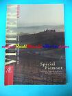 book libro VINIFERA ete 1999 numero 19-20 PECIAL PIEMONT francese CAVE (L26)