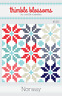 Quilt Pattern NORWAY Moda THIMBLE BLOSSOMS Bonnie & Camille